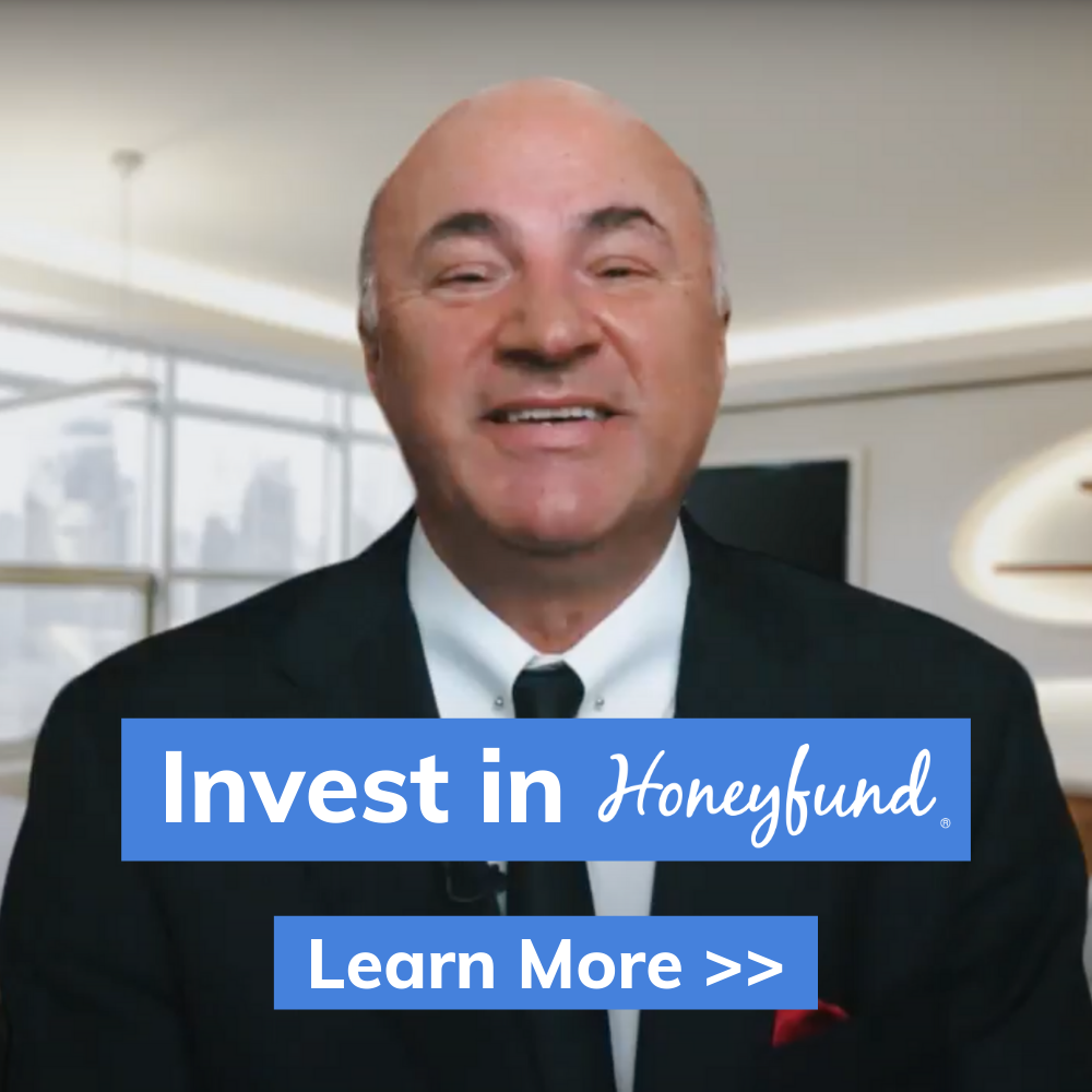 Invest in Honeyfund - Learn More >>